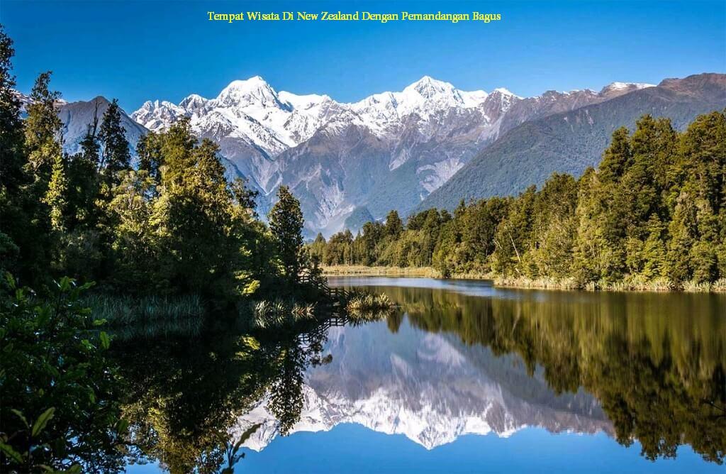 Pemandangan Alam Terbaik di New Zealand