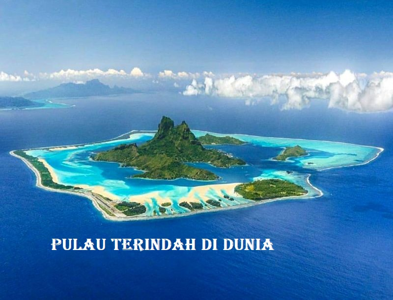 Pulau Terindah Di Dunia