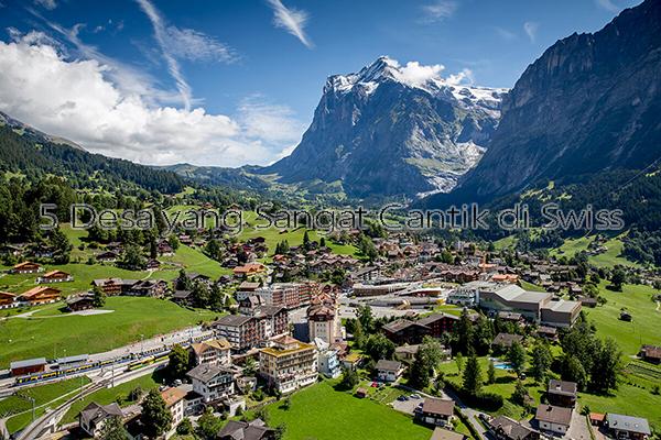 Pesona 5 Desa yang Sangat Cantik di Swiss
